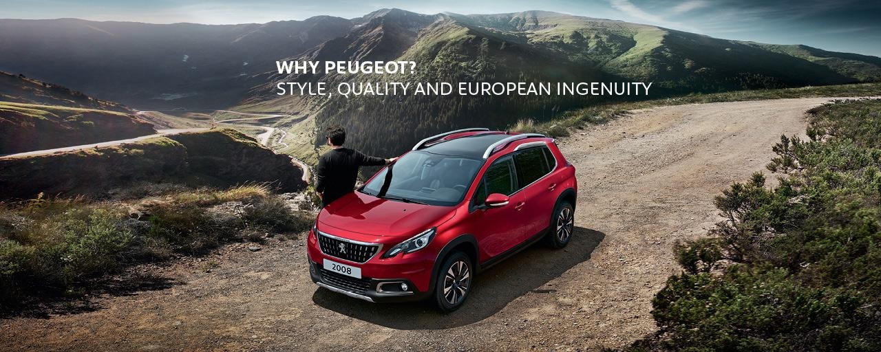 Why PEUGEOT? Style, quality and European ingenuity.